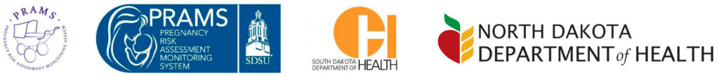 South Dakota Department of Health, the North Dakota Department of Health, South Dakota Women, Infants, and Children's Program, the Centers for Disease Control and Prevention, and the Great Plains Healthy Start Program
